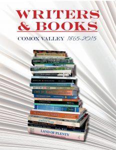 Writers & Books: Comox Valley 1865-2015